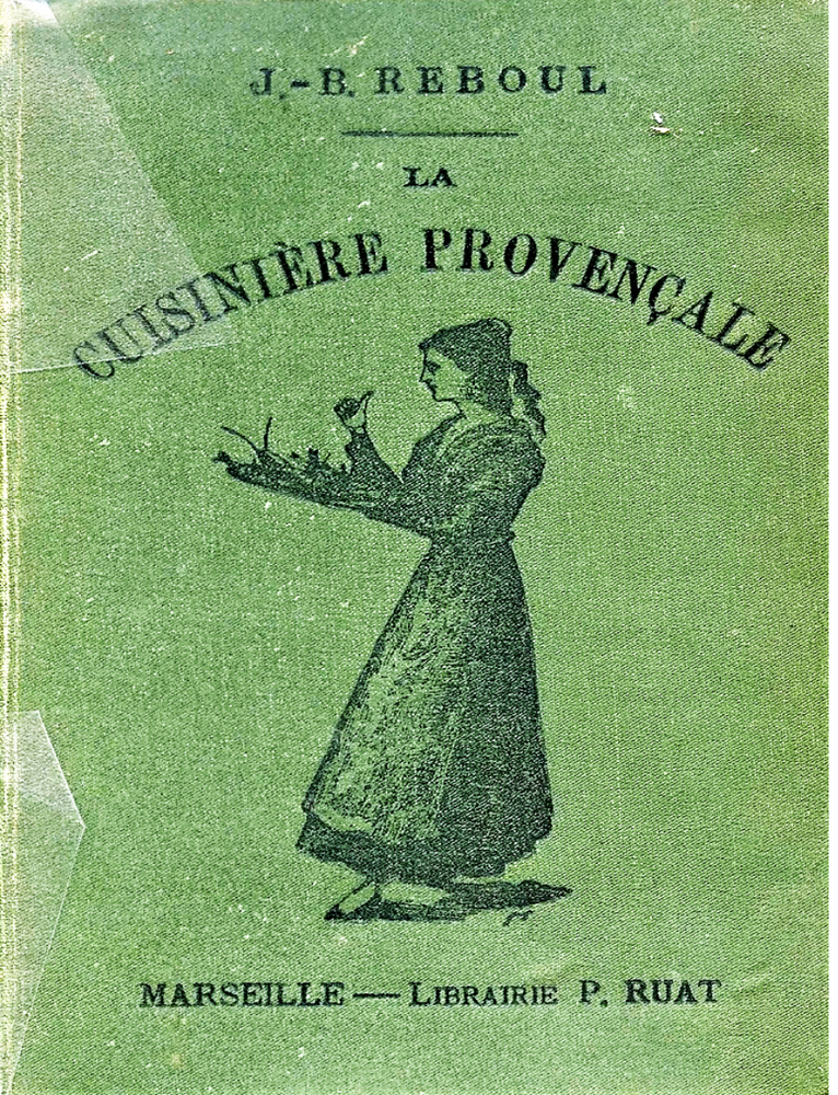 Jean-Baptiste Reboul, La cuisinière provençale, Éditions  Paul Ruat