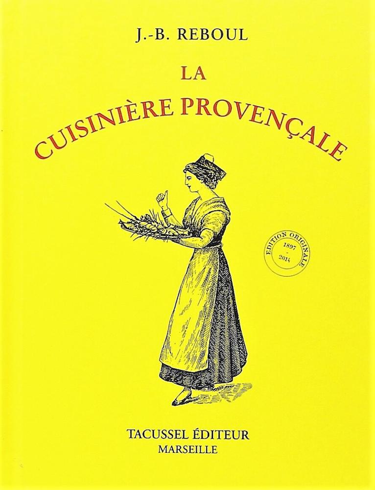 La cuisinière provençale, di Jean-Baptiste Reboul